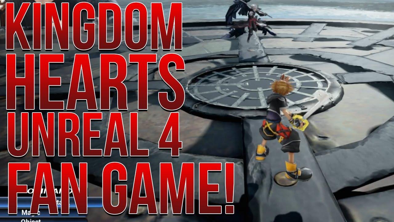 Kingdom Hearts Unreal 4 Fan Game Youtube