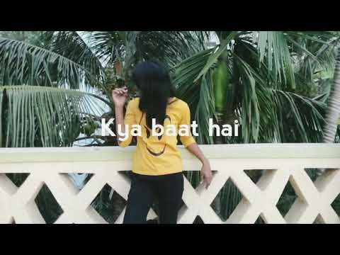 Kya baat hai | choreography by kajal prasad |