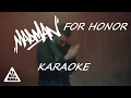 Madman - FOR HONOR (Karaoke - Instrumental)