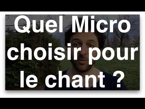 Quel Micro choisir pour le chant ?