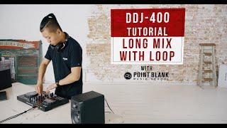 DDJ-400 Tutorials: Long Mix with Loop