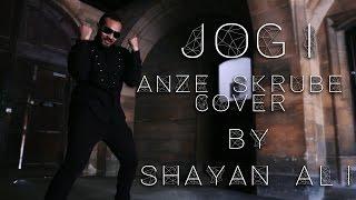 jogi choreography   punjabi mc   anze skrube cover   shayan ali