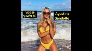 Vẻ đep quyến rũ của Agustina Gandolfo