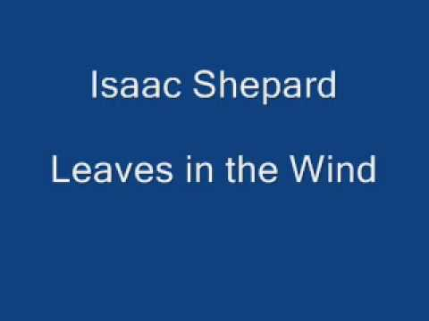 Isaac Shepard - Leaves in the Wind