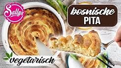 Pita & Burek bosnisch / vegetarisch oder mit Fleisch / Ramadan Rezept / Sallys Welt
