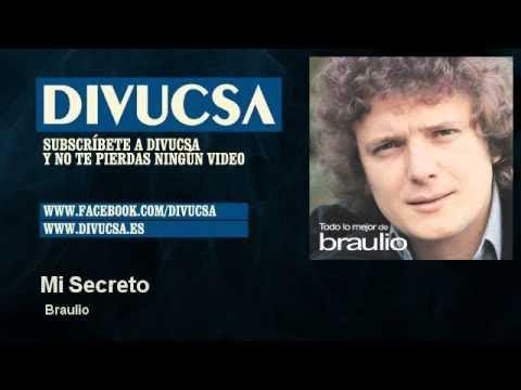 Braulio - Mi Secreto - Divucsa