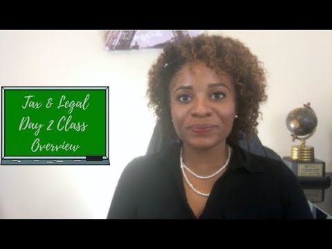 Tax & Legal Day 2 Class Overview
