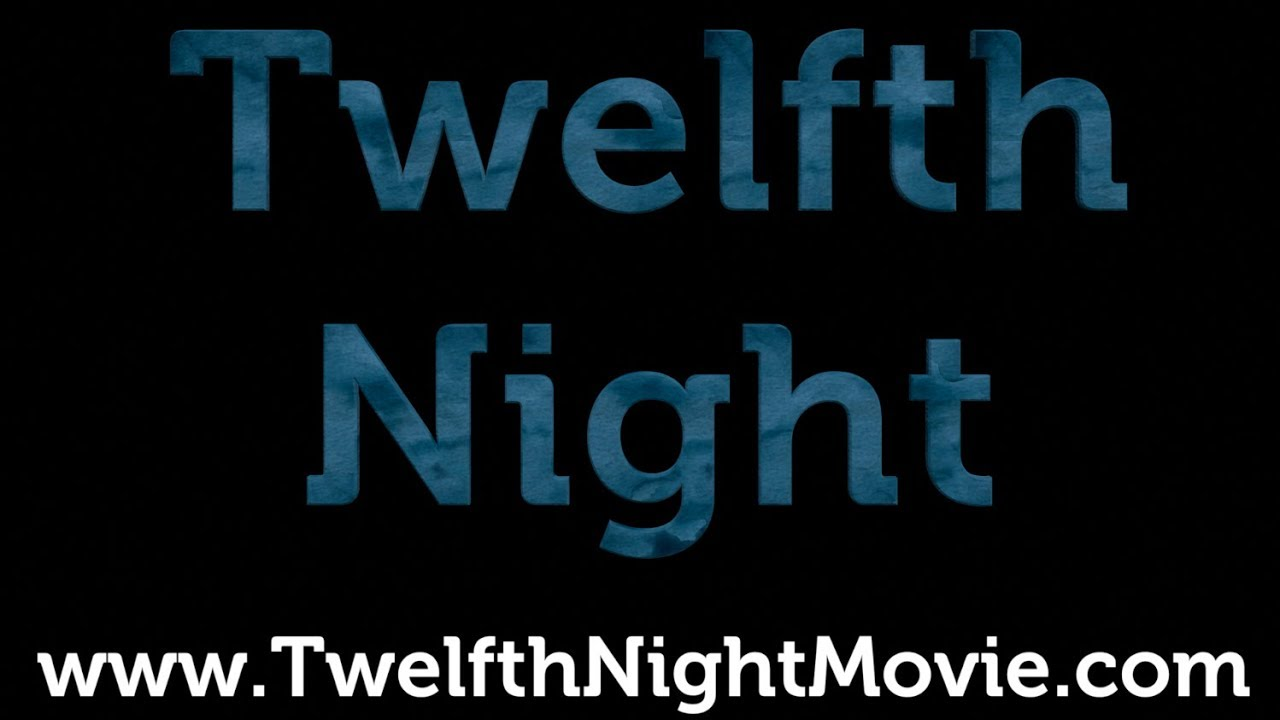 Twelfth Night (Official Trailer)