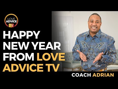 Happy New Year From Love Advice TV