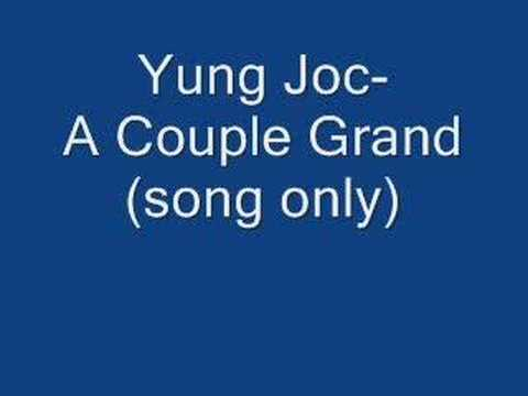 Yung Joc-A couple Grand (song only)