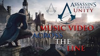 Assassin's Creed Unity Music Video - Across The Line (Linkin Park)