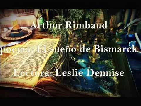 arthur-rimbaud-poema-el-sueño-de-bismarck-lectura-leslie-dennise