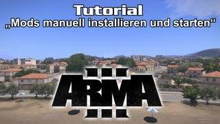 ArmA 3 Tutorial - Mods manuell installieren und starten (german)