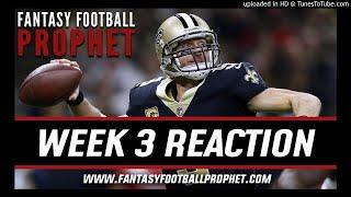 Week 3 Fantasy Football Reaction - NFL Week 3