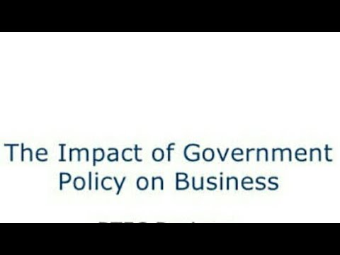 Impact of govt. Policy changes over business environment