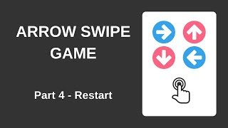 Arrow Swipe Game with HTML, CSS and JavaScript  (Part 4 - Restart Game)