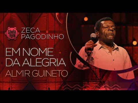 Em Nome Da Alegria - Almir Guineto (Sambabook Zeca Pagodinho)