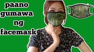 Paano gumawa ang face mask