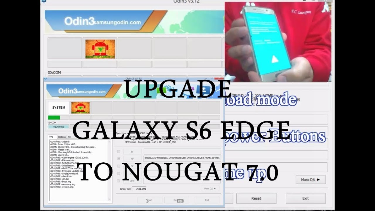 Flash samsung galaxy S6 Edge Nougat 7 0 Fix Odin failed  G925F/I/K/FQ/L/V/T/0/R4/ R6/R7/S/W8