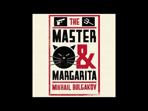 MASTER AND MARGARITA (BY MIKHAIL BULGAKOV) (ENG) ALL CHAPTERS IN ONE AUDIO FILE