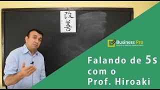 Aprenda sobre o 5S com o Professor Hiroaki!