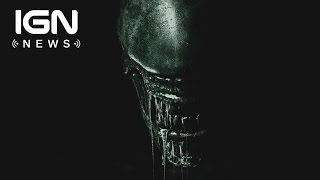 Alien: Covenant is Getting Its Own VR Experience - IGN News
