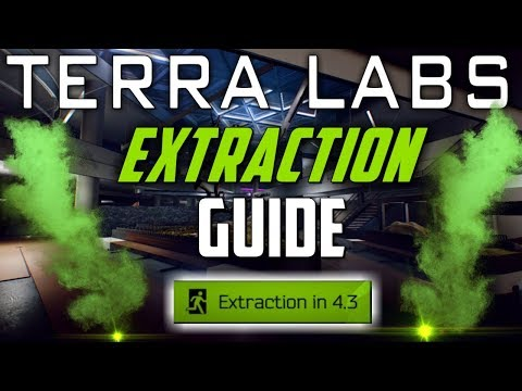 Terra Labs Extraction Guide  |  Escape From Tarkov