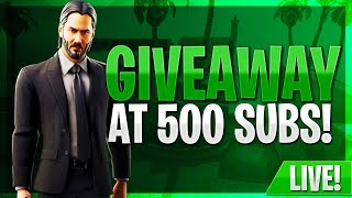 FORTNITE Late Night Stream #GIVEAWAYAT500SUBS