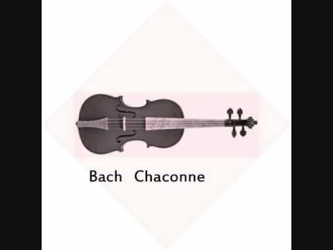 Bach - Chaconne, part 1