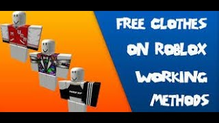 How To Get Free Clothes On ROBLOX 2018