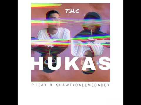 HUKAS- Shawtycallmedaddy x Piijay (Prod. by Ilgu)