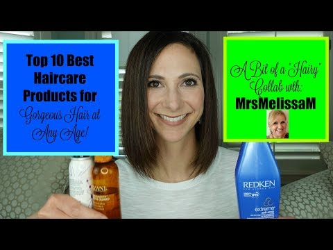 """Top 10  Best Hair Care Products for Gorgeous Hair at Any Age!! A """"Hairy"""" Collab with MrsMelissaM!!!"""