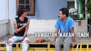 Rambutan Makan Temen (Kisah Cinta Bali 3) Eps 20 (Parah Bener The Series) MP3