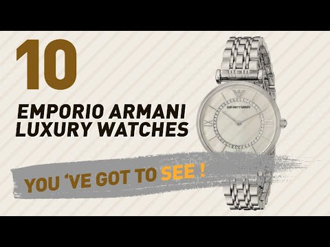 Emporio Armani Luxury Watches For Women // New & Popular 2017