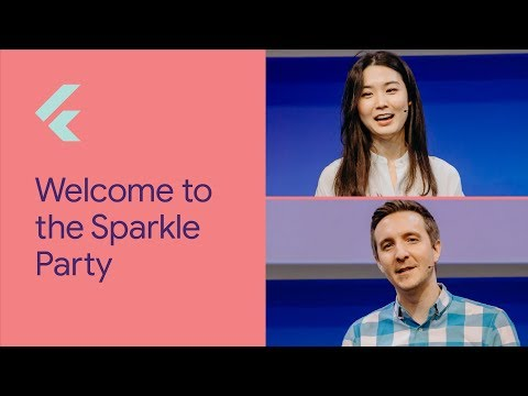 Welcome to the Sparkle Party (Flutter Interact '19)