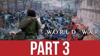 WORLD WAR Z Gameplay Walkthrough Part 3 - JERUSALEM (CO-OP)