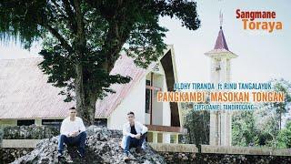 LAGU ROHANI TORAJA 2020| PANGKAMBI' MASOKAN TONGAN (Official Video)|Aldhy Tiranda ft Rinu Tangalayuk