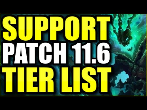 THE *BEST* CHAMPIONS TO PLAY AS SUPPORT ON PATCH 11.6! – League of Legends Support Tier List