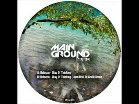 Belocca - Way Of Thinking (Juan Ddd and Dj Smilk Remix)