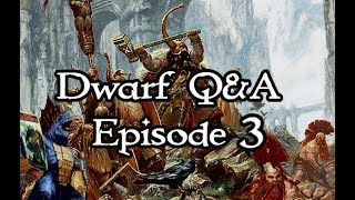 Dwarf Q&A Part 3! Slay Everything Without a Beard!