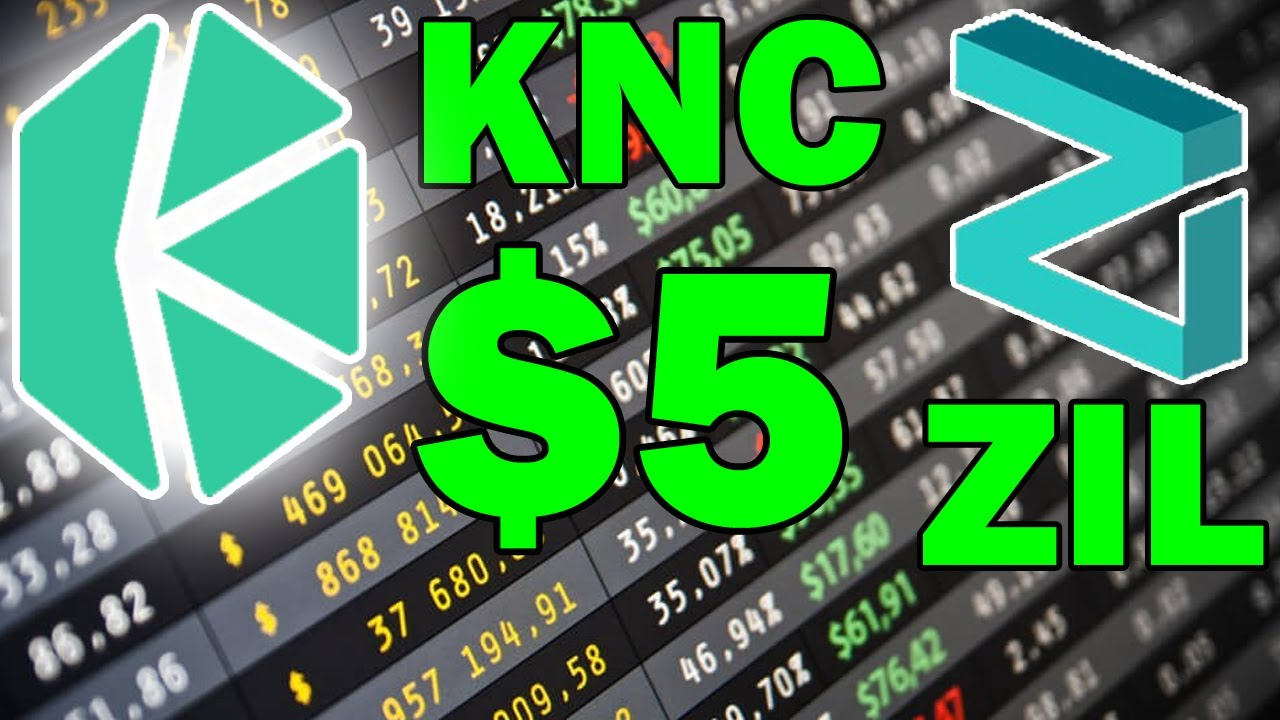Kyber Network (KNC) to $5? Zilliqa (ZIL) Analysis and more!