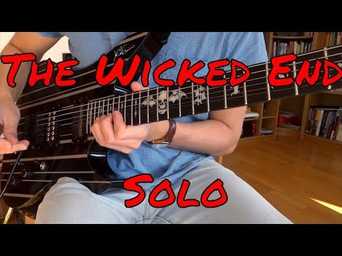 The Wicked End SOLO