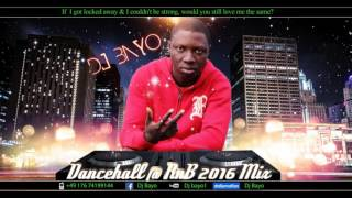 DANCEHALL @ RnB Dj Bayo 2016 Mix