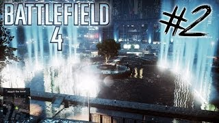 Battlefield 4 - Single Player Campaign - Part 2 | TROUBLE IN LITTLE CHINA (PC max settings)