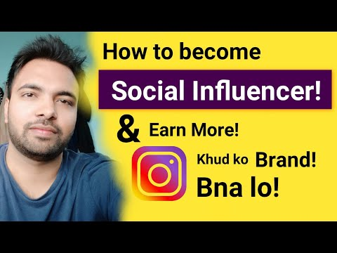 How to Become Social  Influencer And Start Earning | Instagram & YouTube Celebrity