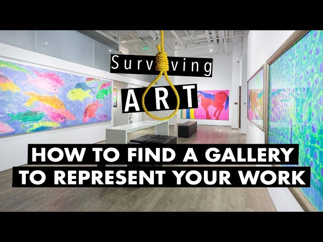 How to find a gallery to represent you