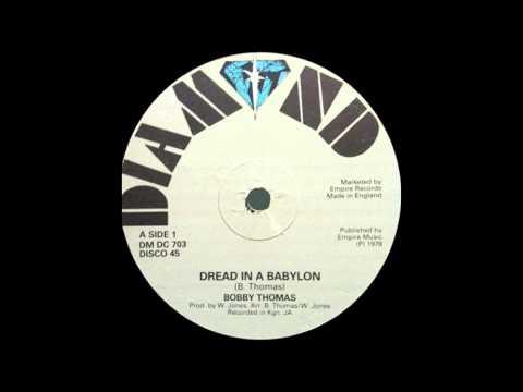 12'' Bobby Thomas - Dread In A Babylon (& dub)