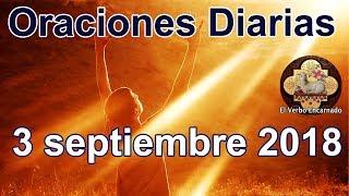 Oraciones diarias con amor Lunes 3 Septiembre 2018 Palabra de vida Evangelio de hoy