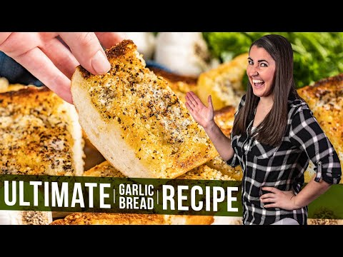 How to Make The Ultimate Garlic Bread | The Stay At Home Chef