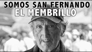 Video Retrato Membrillo. Somos San Fernando.